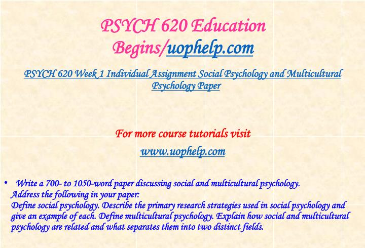 Psych 620 education begins uophelp com2