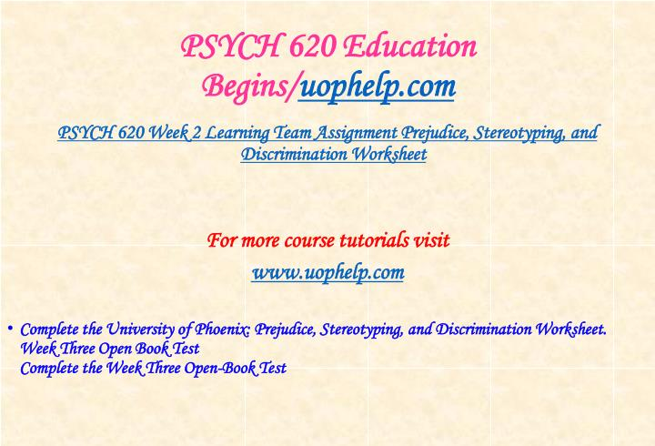 PSYCH 620 Education Begins/