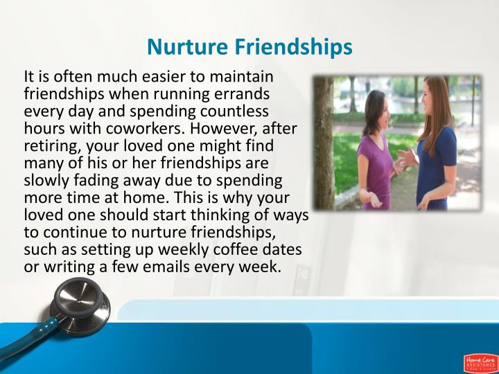 Nurture Friendships