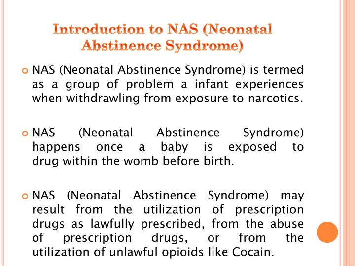 Introduction to nas neonatal abstinence syndrome
