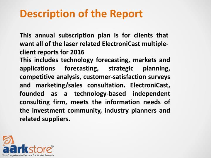 Description of the Report