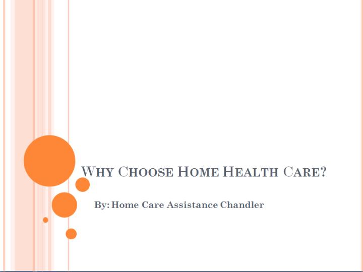 Why choose home health care