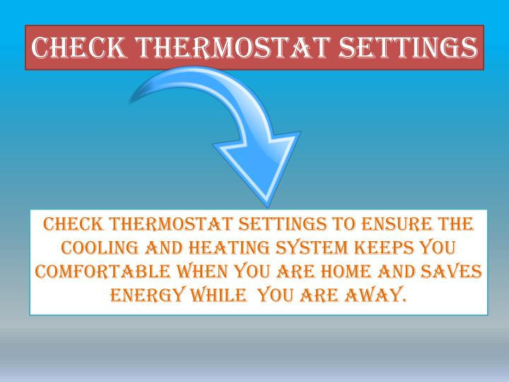 Check thermostat settings