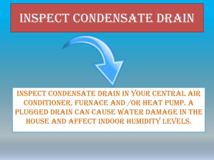 Inspect Condensate Drain