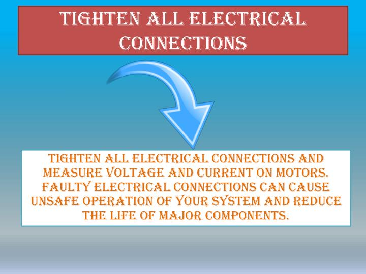 Tighten All Electrical Connections