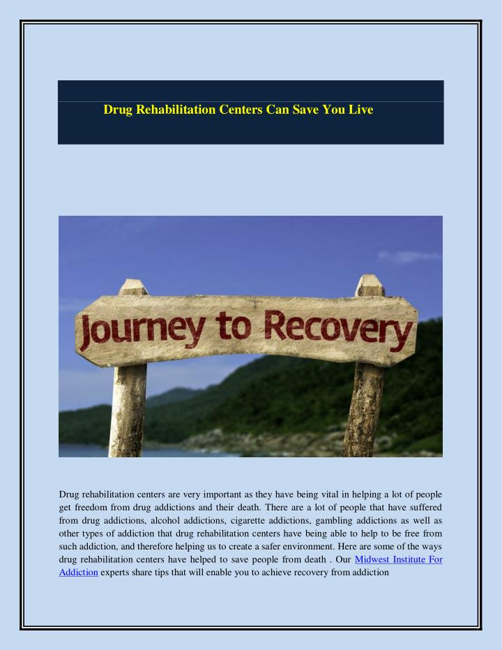 Drug Rehabilitation Centers Can Save You Live