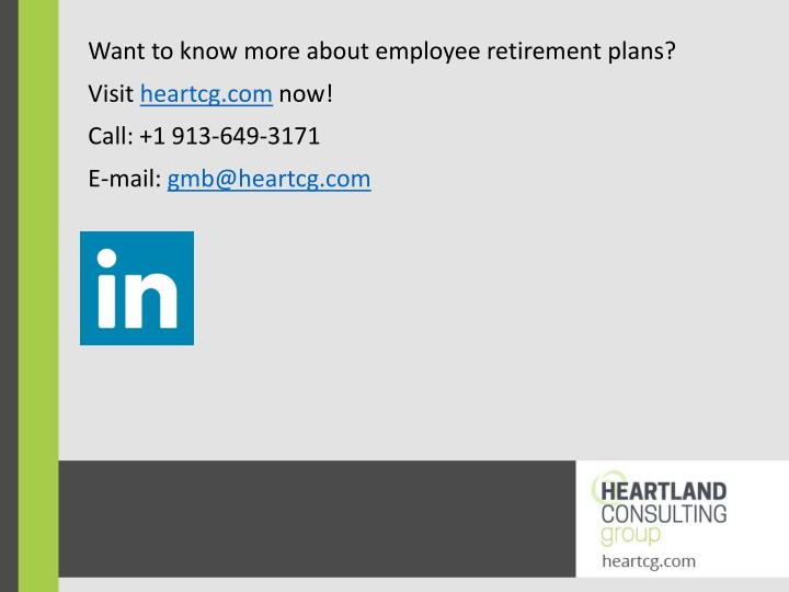 Want to know more about employee retirement plans?