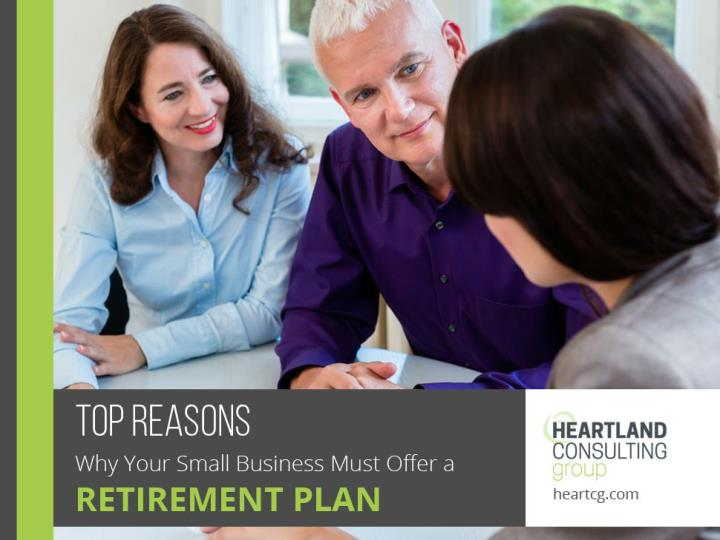 Top reasons why your small business must offer a retirement plan