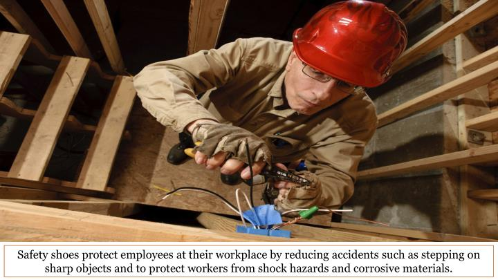 Safety shoes protect employees at their workplace by reducing accidents such as stepping on sharp ob...