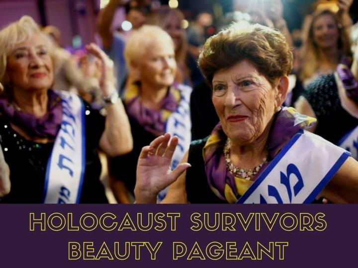 Holocaust survivors magnificence pageant