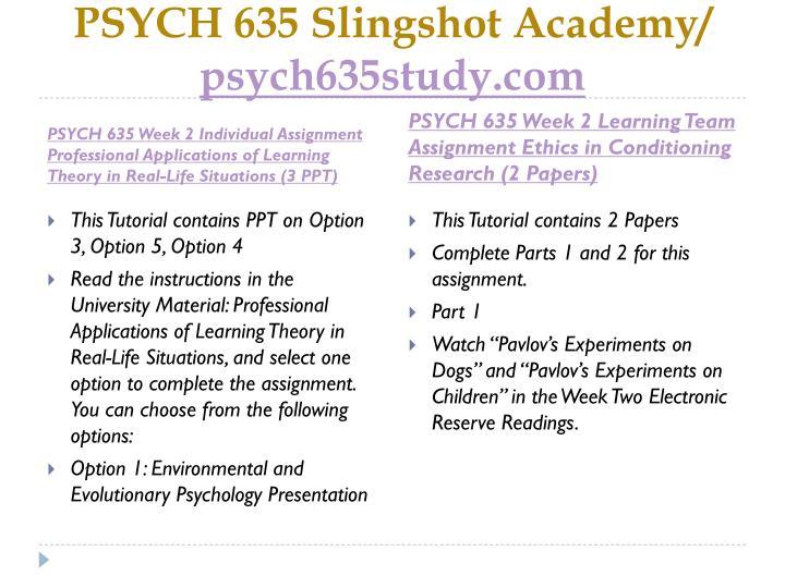 PSYCH 635 Slingshot Academy/