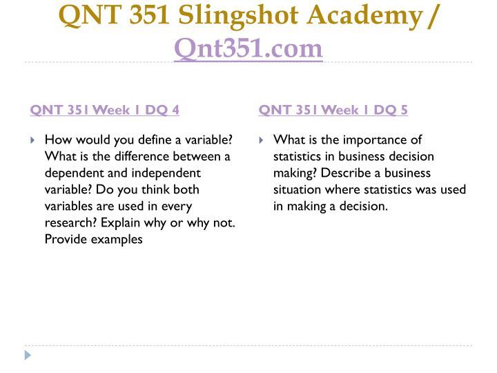 QNT 351 Slingshot Academy /