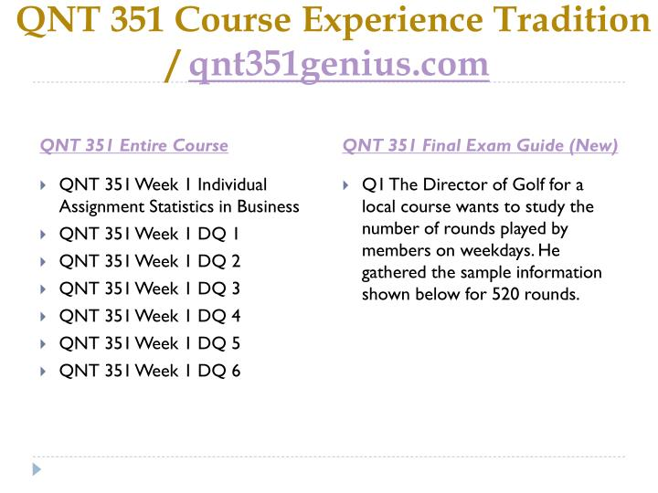 Qnt 351 course experience tradition qnt351genius com1