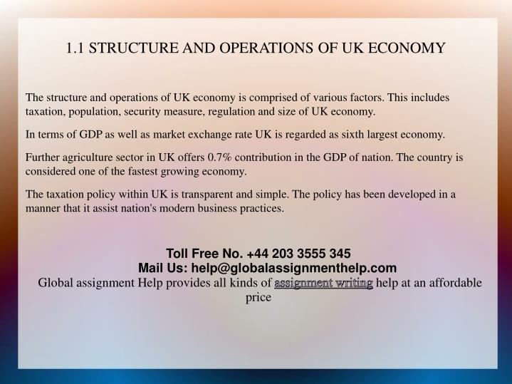 1.1 STRUCTURE AND OPERATIONS OF UK ECONOMY