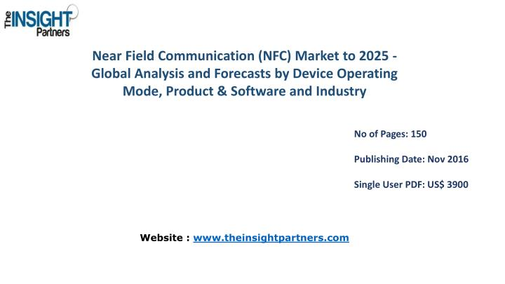 Near Field Communication (NFC) Market to 2025 - Global Analysis and Forecasts by Device Operating Mode, Product & Software and