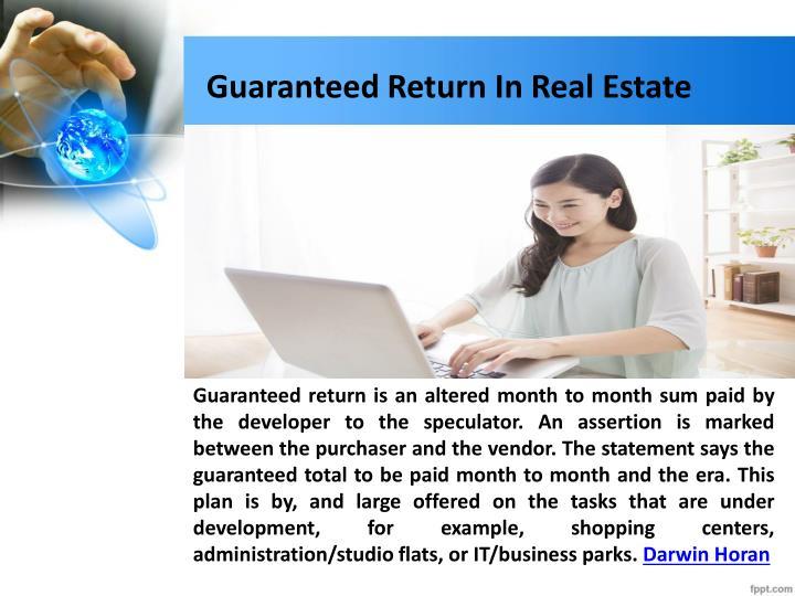 Guaranteed Return In Real Estate