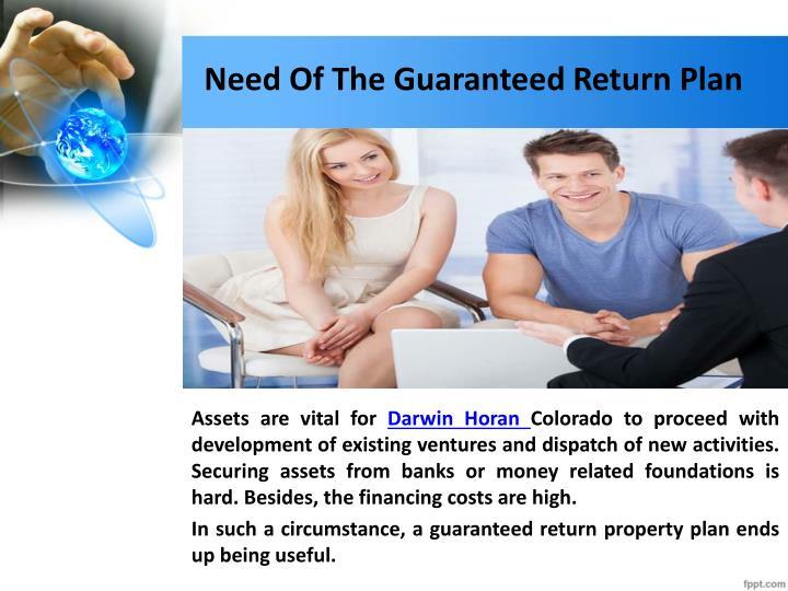 Need Of The Guaranteed Return Plan