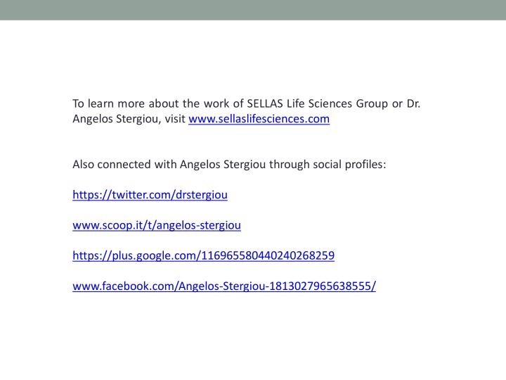 To learn more about the work of SELLAS Life Sciences Group or Dr.