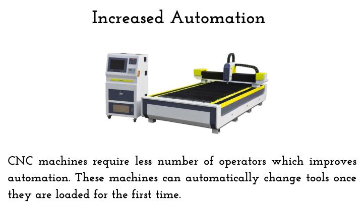 Increased automation