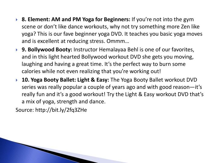 8. Element: AM and PM Yoga for Beginners: