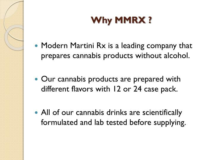 Why MMRX ?