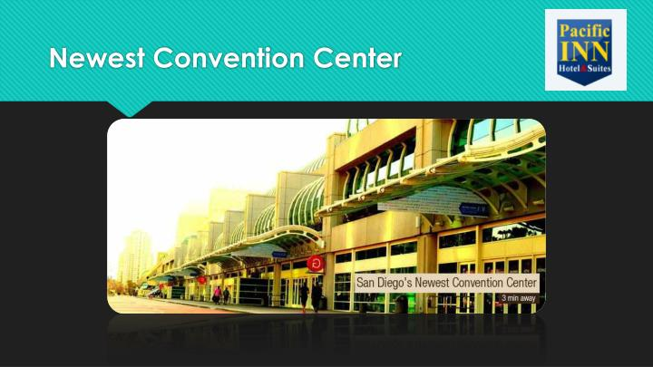 Newest Convention Center