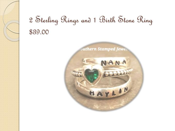 2 Sterling Rings and 1 Birth Stone Ring