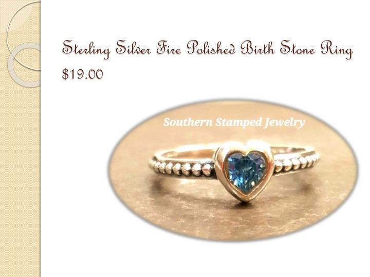 Sterling silver fire polished birth stone ring 19 00