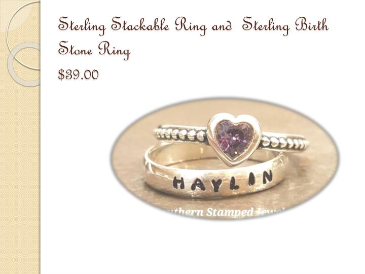 Sterling stackable ring and sterling birth stone ring 39 00