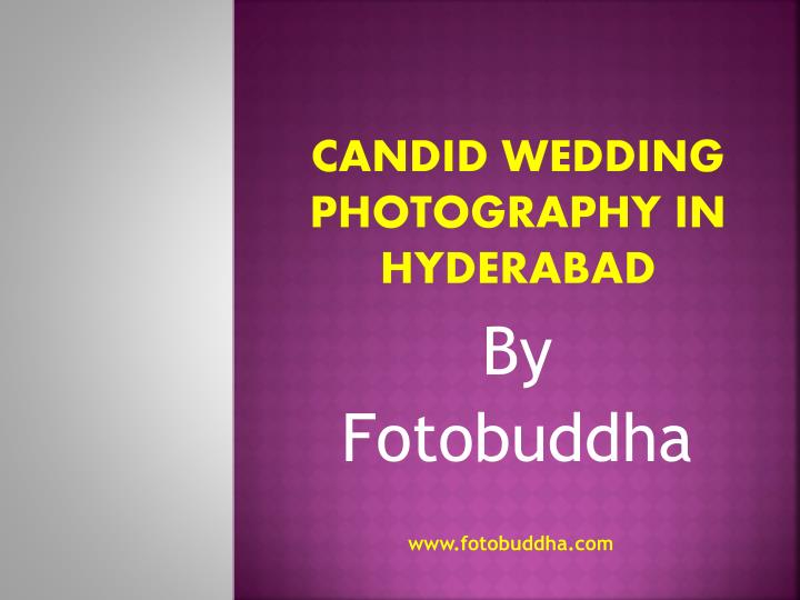 Candid Wedding Photography in Hyderabad