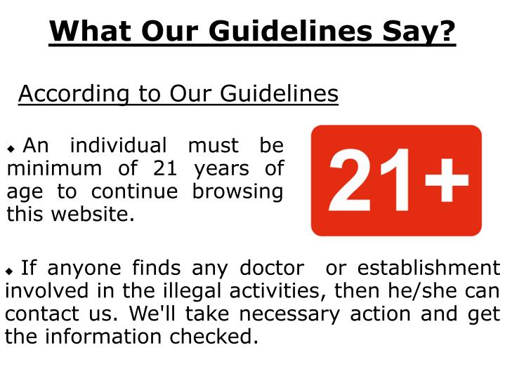 What Our Guidelines Say?
