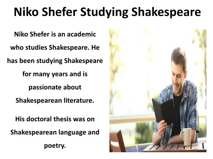 Niko Shefer Studying Shakespeare