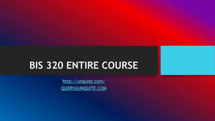 Bis 320 entire course