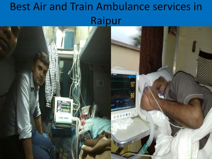 Best air and train ambulance services in raipur