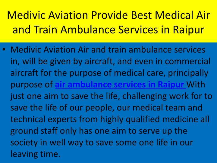 Medivic Aviation Provide Best Medical Air and Train Ambulance Services in