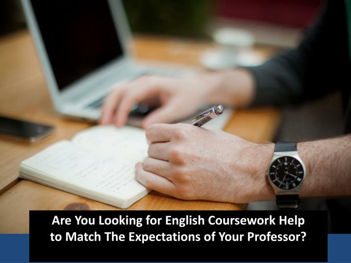 Are You Looking for English Coursework Help