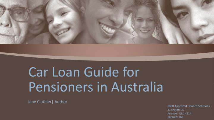 Car loan guide for pensioners in australia