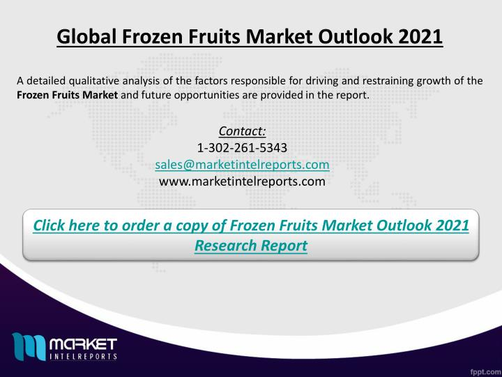 Global Frozen Fruits Market Outlook 2021