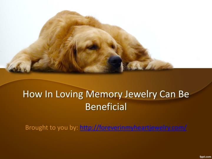 how in loving memory jewelry can be beneficial