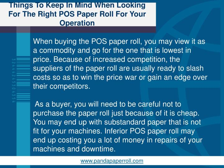 Things to keep in mind when looking for the right pos paper roll for your operation2