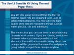 the useful benefits of using thermal paper rolls4