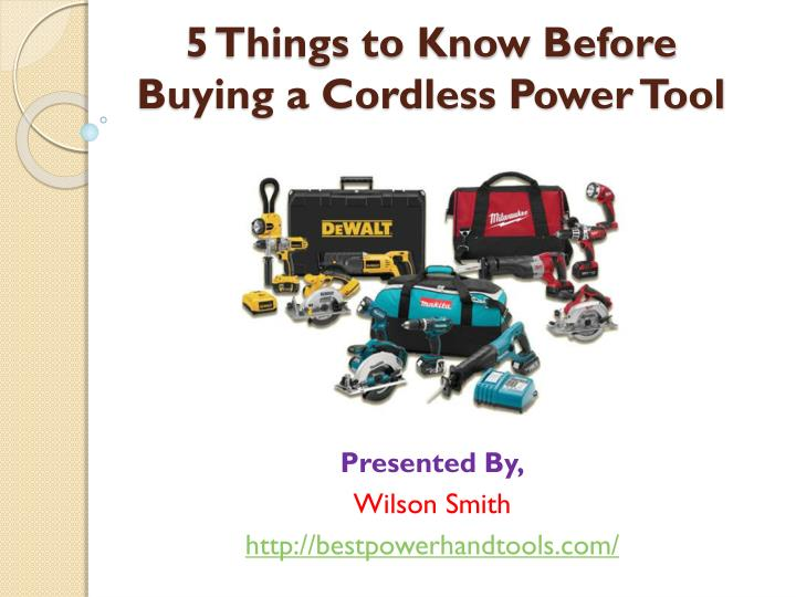5 Things to Know Before Buying a Cordless Power Tool