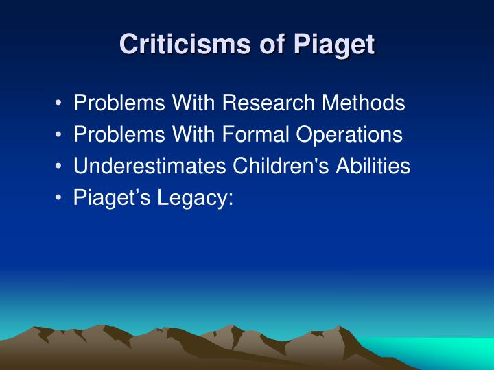 Criticisms of Piaget