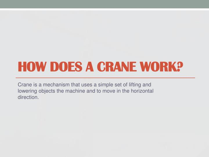 How does a crane work