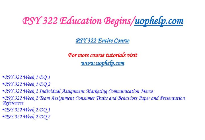 Psy 322 education begins uophelp com1