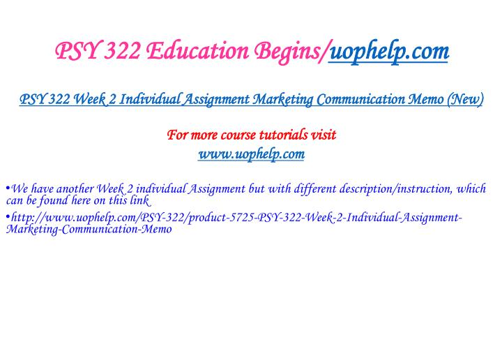 PSY 322 Education Begins/