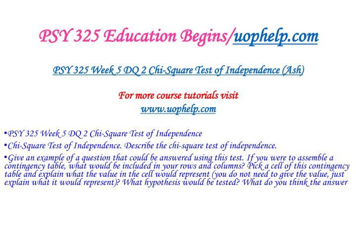 PSY 325 Education Begins/