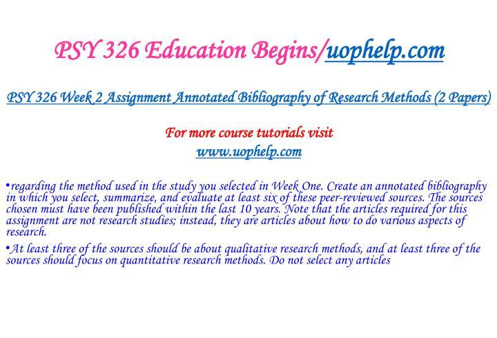 PSY 326 Education Begins/