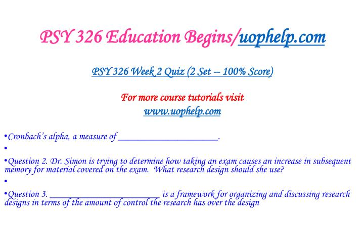 PSY 326 Education Begins/
