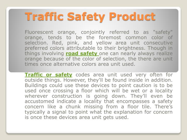 Traffic safety product
